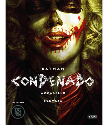 Batman: Condenado - Libro 02