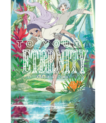 To your Eternity Nº 09