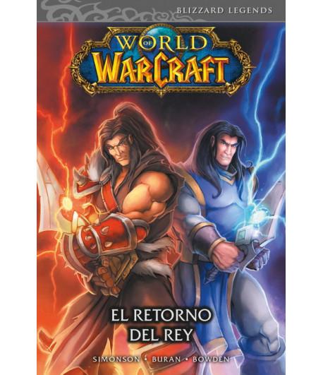 World of Warcraft Nº 02: El retorno del rey