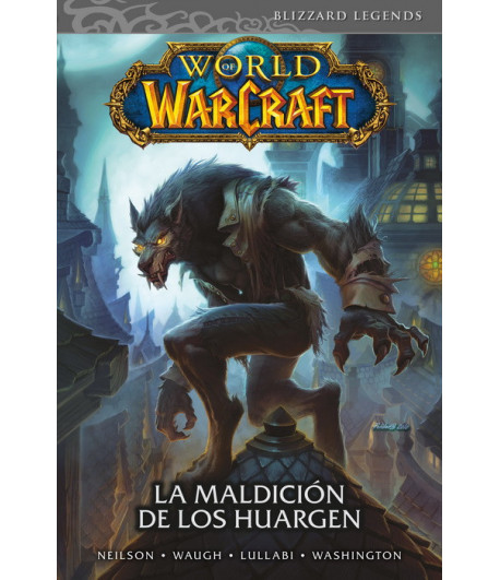 World of Warcraft Nº 06: La maldición de los Huargen
