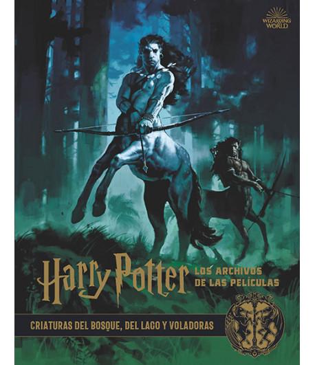 Harry Potter: Los archivos de las películas Nº 1: Criaturas del bosque, del lago y voladoras