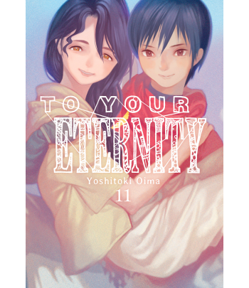 To your Eternity Nº 11