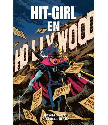 Hit-Girl Nº 04: En Hollywood