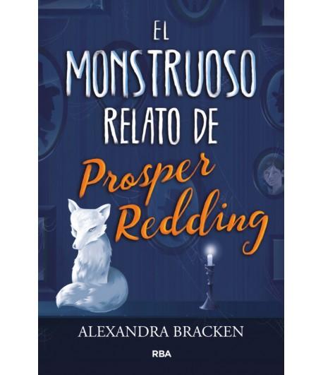 El monstruoso relato de Prosper Redding