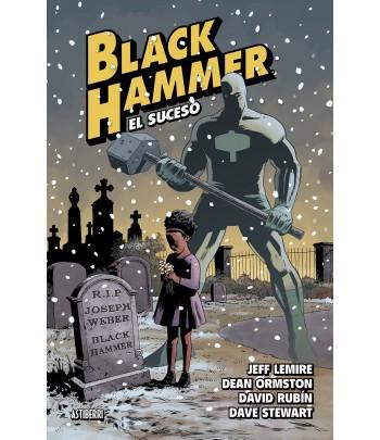 Black Hammer Nº 02: El suceso