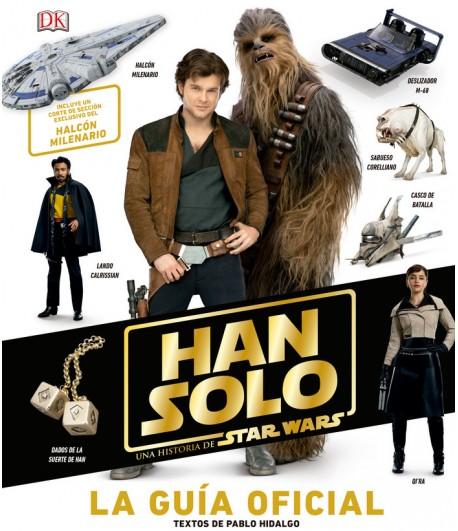Guía oficial de Han Solo - Una historia de Star Wars