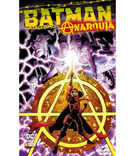Batman: Cataclismo - Anarquía