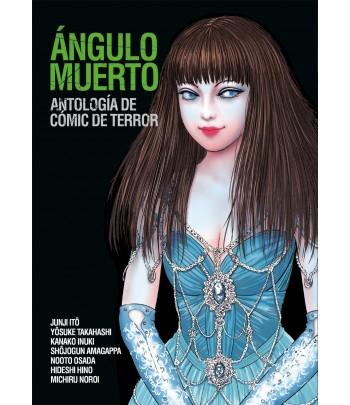 Ángulo muerto: Antología de...