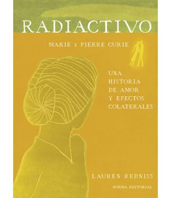 Radiactivo (Una historia de...