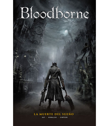 Bloodborne Nº 01: La muerte...